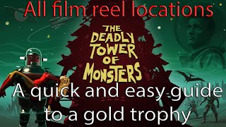 The Deadly Tower of Monsters  - Film reel locations - Trophy Guide