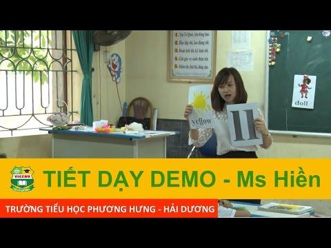 Tiết dạy Demo tiểu học Phương Hưng - Ms. Hiền - Giáo viên Việt Nam