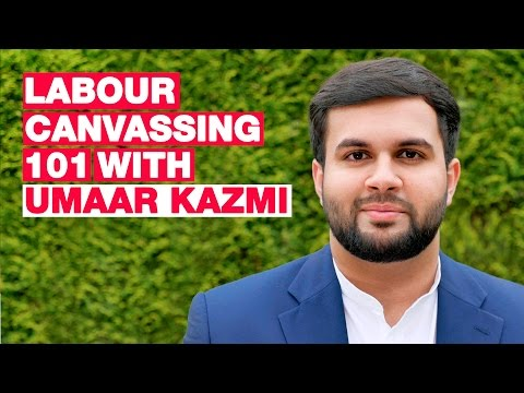 Labour Canvassing 101 with Umaar Kazmi