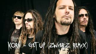 Korn - Get Up Remix (non-dubstep version)