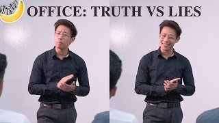 Office: Truth vs Lies