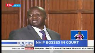 NHIF top bosses to remain in custody for another night | KTN News Prime 26th November 2018