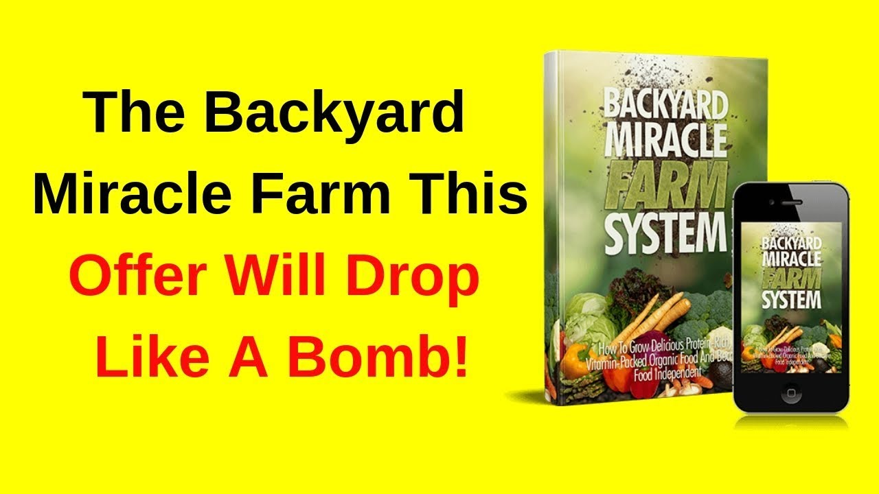 Backyard Miracle Farm