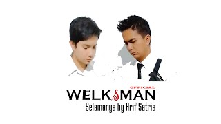 Download Lagu Welksman - Selamanya (Cover) mp3