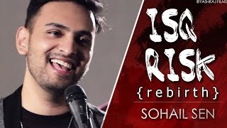 Isq Risk Rebirth | Mere Brother Ki Dulhan | Sohail Sen