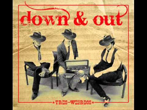 Down & Out - Let It All Go