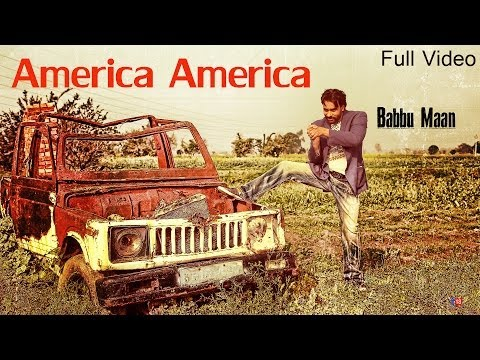 America America - Babbu Maan - Full Video...