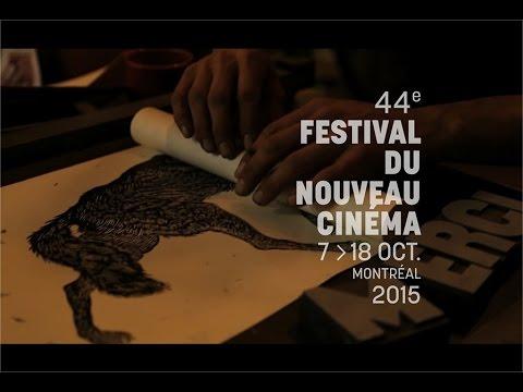 Festival du nouveau cinéma 2015 - (Teaser)