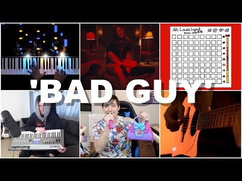 Who Played It Better: Bad Guy (Piano, SethEverman, Guitar, Kids Toys, Launchpad, Cello)