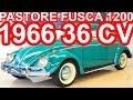 PASTORE Volkswagen Fusca 1200 1966 Verde aro 15 MT4 RWD 36 cv 103 kmh #Fusca
