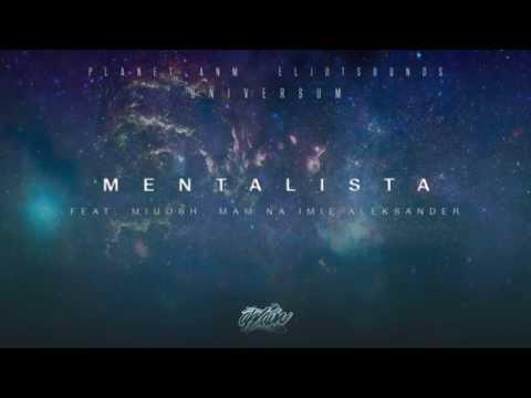 Planet ANM / EljotSounds - Mentalista (ft. Miuosh, Mam Na Imię Aleksander) videó letöltés