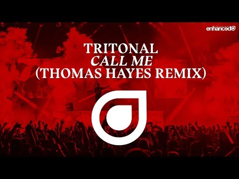 Tritonal - Call Me (Thomas Hayes Remix) [OUT NOW]