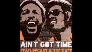 Featurecast & The Gaff - Ain