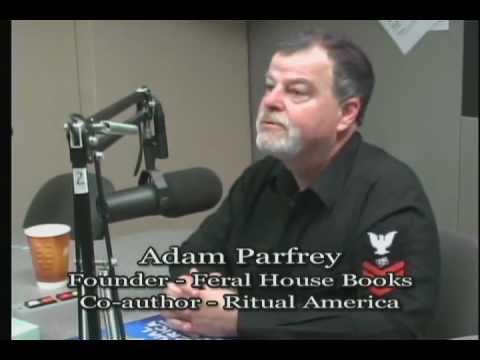 TalkingStickTV - Adam Parfrey - Feral House Books: Ritual America