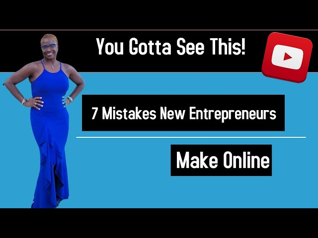 7 Mistakes New Entrepreneurs Make | Successful Solution Method
