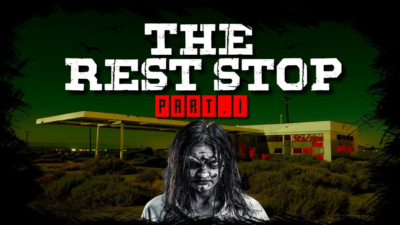 The Rest Stop | Part 1 | A Road Trip Horror Story From Hell | Reddit Horror  Stories | NoSleep
