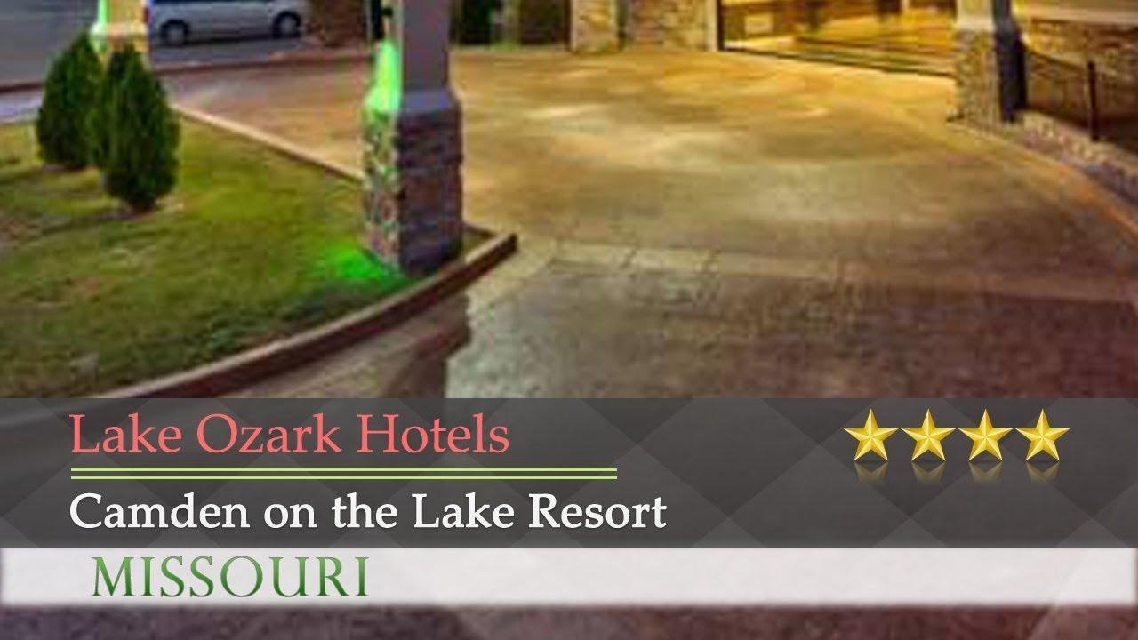 Camden On The Lake Resort Ozark Hotels Missouri