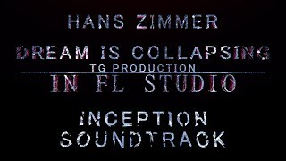 Hans Zimmer – Dream is collapsing (FL studio cover) / Ханс Циммер (Начало/Inception) + обзор