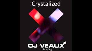 The Xx - Crystalised (DJ Veaux Remix Radio Mix) [Free Download]