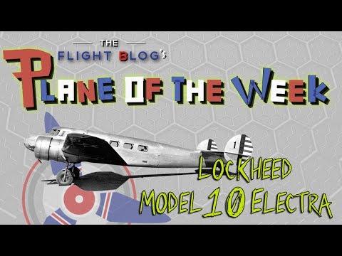 Plane Of The Week | Lockheed Model 10 Electra