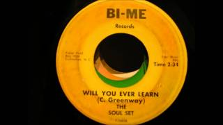 soul set will you ever learn bi-me