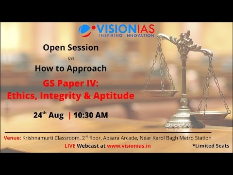 Open session on How to Approach Paper IV Ethics, Integrity and Aptitude