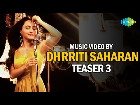 Music Video By Dhrriti Saharan | Teaser 3 | Guess the Song Contest | Releasing on 14 Feb 2017