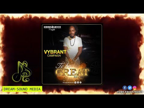 Vybrant - Campaign [To Be Great Riddim]