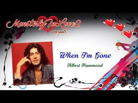 Albert Hammond - When I'm Gone (1981)