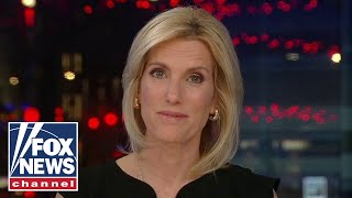 Ingraham: The left's rage and chaos campaign