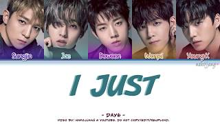 DAY6 (????) - I JUST (Color Coded Lyrics Eng/Kan/Rom/Han)