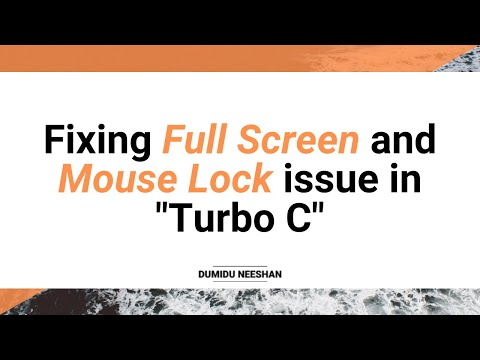 Fixing Full Screen And Mouse Lock Issue In Turbo C Windows 7 8 10