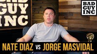 Nate Diaz calling out Jorge Masvidal was baffling...