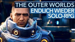 The Outer Worlds liefert, was Fallout 76 & Anthem fehlt - Gameplay-Preview