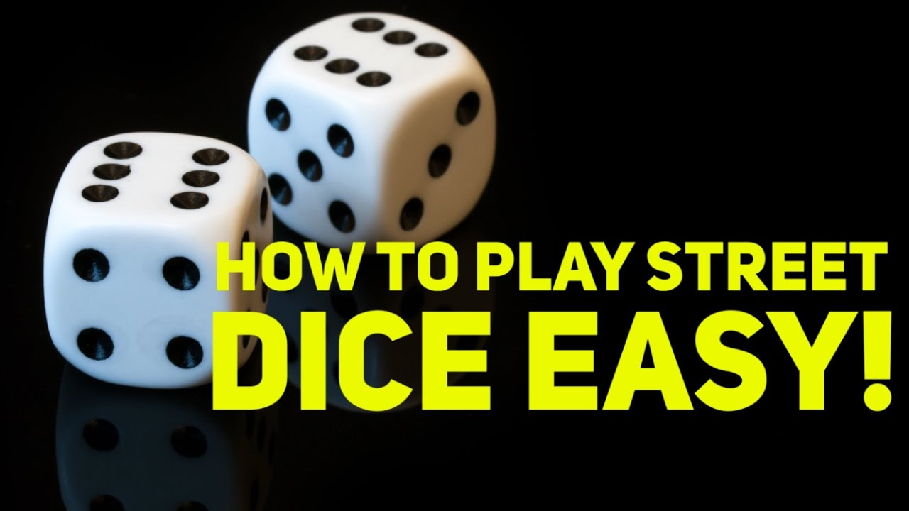 How to play dice