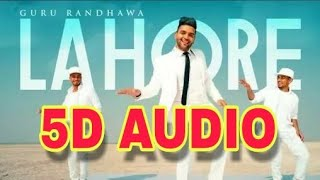 Download Guru Randhawa : Lahore || 5D Audio || Youtube With Vj MP3 song and Music Video