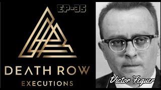 Death Row Execution Documentary by Air-Paranoid Schizophrenic Drifter. Ep-35