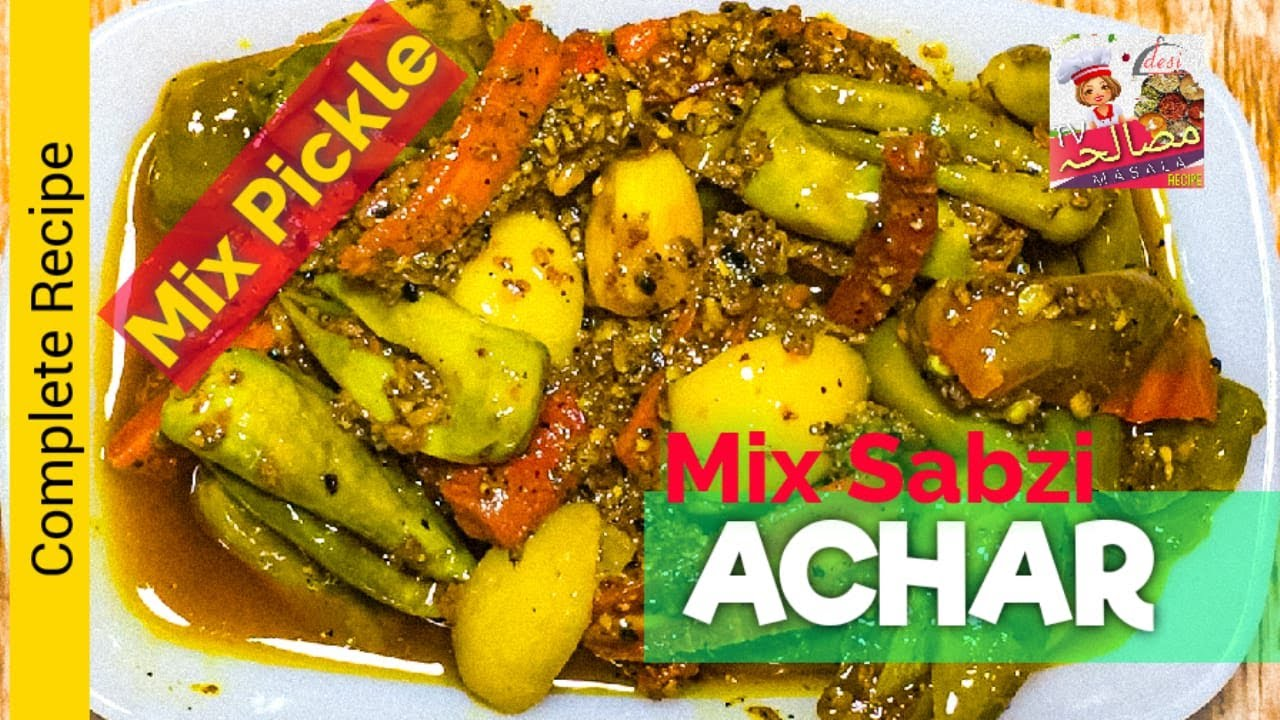 Mix Vegetable Achar   Mix Pickle     Achar   Desi Masala Recipes Tv   Food Flies   Ramzan Recipes