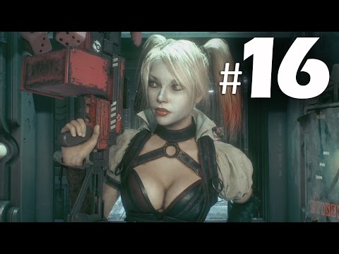 Batman Arkham Knight Part 16 - Harley Quinn - Gameplay Walkthrough PS4