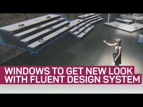 Windows to get new look with Fluent Design System