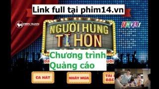 NGƯỜI HÙNG TÍ HON TẬP 12 FULL HD 16/01/2016