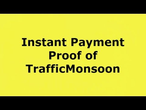 Instant Payment proof of TrafficMonsoon