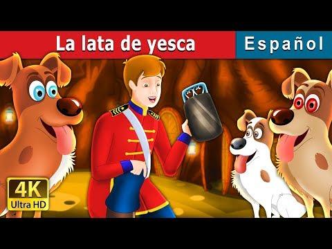 La Lata De Yesca | Cuentos Para Dormir | Cuentos De Hadas Españoles