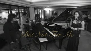 BUT NOT FOR ME-Love Notes  feat.Frank Strazzeri on piano