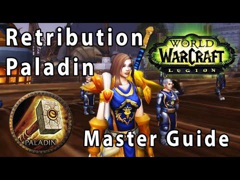 Legion Ret Paladin Guide - Talent / Rotation / Ability Overview - Savix
