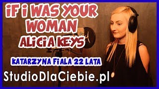 If I Was Your Woman - Alicia Keys (cover by Katarzyna Fiała)