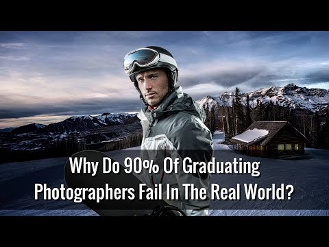 Why Do 90% Of Graduating Photographers Fail In The Real World?