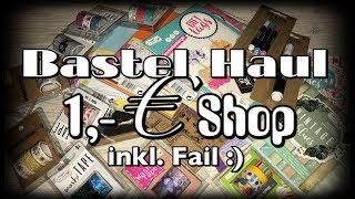 Bastel Haul (deutsch) 1,-€ Shop-ganz viel Zeug!! Scrapbook basteln mit Papier, DIY