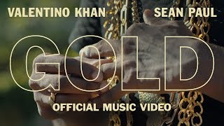 Valentino Khan And Sean Paul  Gold... @ www.OfficialVideos.Net