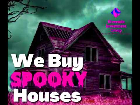 We Buy Spooky Houses! | Riverside Investment Group